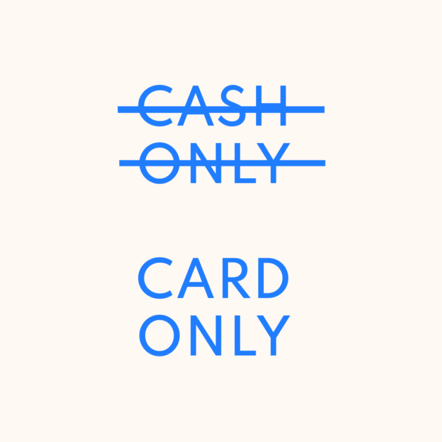 CASH ONLY CARD ONLY