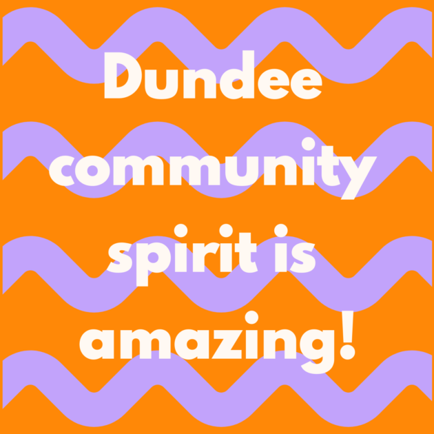 Dundee community spirit is amazing!