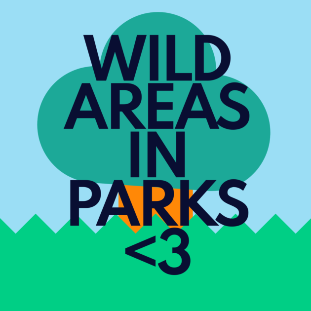 WILD AREAS IN PARKS <3