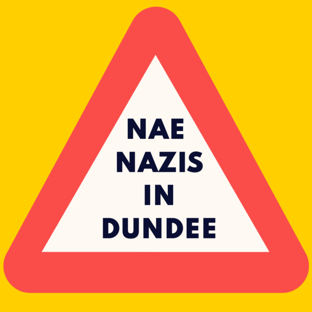 NAE NAZIS IN DUNDEE