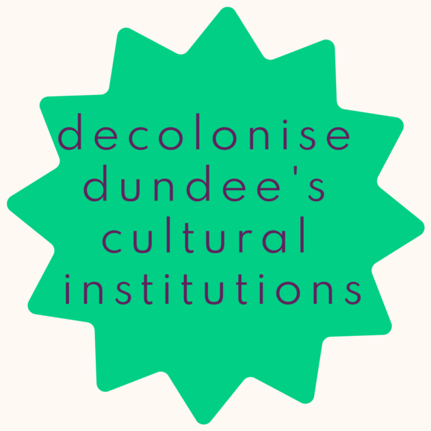 decolonise dundee's cultural institutions